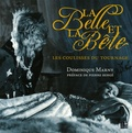 Dominique Marny - La Belle et la Bête - Les coulisses du tournage.
