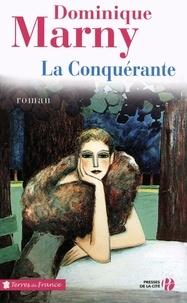Dominique Marny - La conquérante.