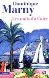 Dominique Marny - Les nuits du Caire.