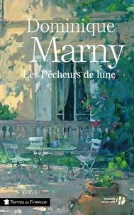 Dominique Marny - Les pêcheurs de lune.