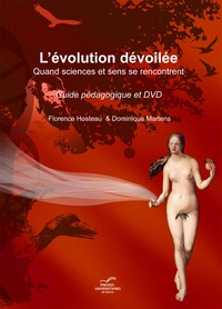 Dominique Martens et Florence Hosteau - L'évolution dévoilée - Guide pédagogique + DVD.