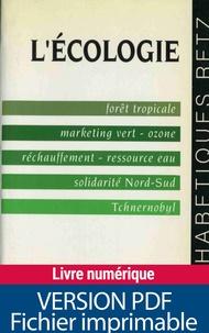 Dominique Martin-Ferrari - L'écologie - Forêt tropicale, marketing vert, ozone, réchauffement, ressource eau, solidarité Nord-Sud, Tchernobyl.