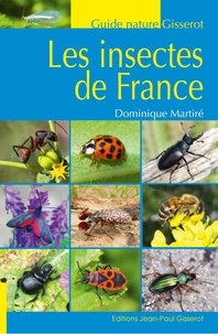 Dominique Martiré - Insectes de France.