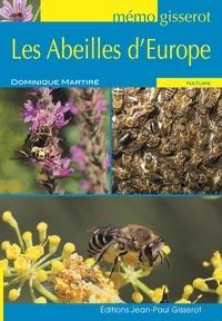 Dominique Martiré - Les abeilles d'Europe.