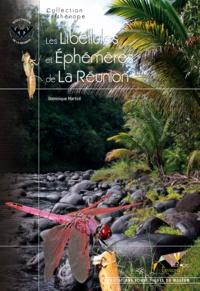 Dominique Martiré - Les libellules et éphémères de La Réunion.