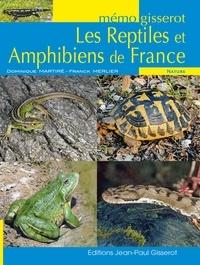 Dominique Martiré et Franck Merlier - Les reptiles et amphibiens de France.