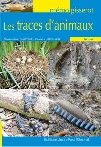 Dominique Martiré et Franck Merlier - Les traces d'animaux.