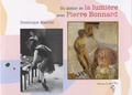 Dominique Maurizi - Un atelier de la lumière avec Pierre Bonnard.