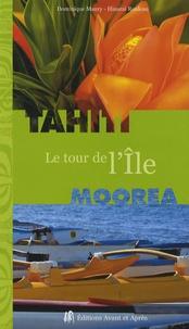 Dominique Maury et Hinarai Rouleau - Tahiti-Moorea - Le tour de l'île.