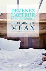 Dominique Méan - Devenez l'acteur de votre sommeil.