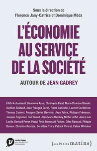 Dominique Méda et Florence Jany-Catrice - L'économie au service de la société - Autour de Jean Gadrey.