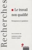 Dominique Méda et Francis Vennat - Le travail non qualifié - Permanences et paradoxes.