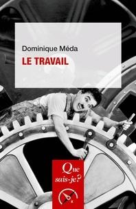 Dominique Méda - Le travail.