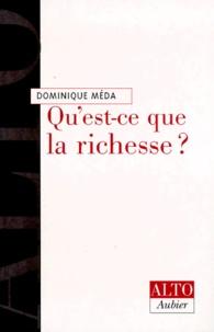 Dominique Méda - Qu'est-ce que la richesse ?.