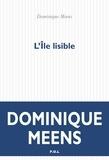Dominique Meens - L'île lisible - Du signifiant dans la nature Tome 2.