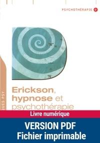 Dominique Megglé - Erickson, hypnose et psychothérapie.