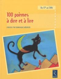 Dominique Mégrier - 100 poèmes à dire et à lire du CP au CM2.