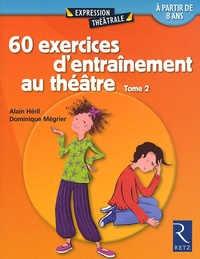 Deedr.fr 60 exercices d'entraînement au théâtre - Tome 2 Image