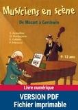 Dominique Mégrier - Musiciens en scène - De Mozart à Gershwin.