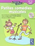 Dominique Mégrier et Alain Héril - Petites comédies musicales - 8-12 ans. 1 CD audio