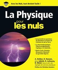 Dominique Meier - La physique pour les nuls.