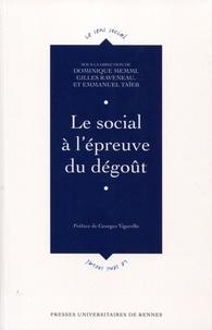 Dominique Memmi et Gilles Raveneau - Le social à l'épreuve du dégoût.