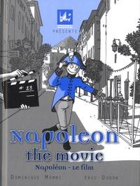 Dominique Memmi et Eric Dodon - Napoléon - le film.