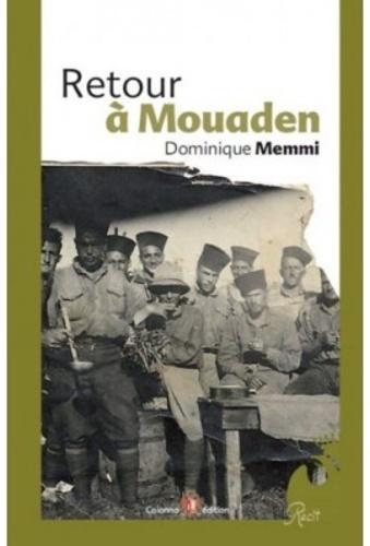 Dominique Memmi - Retour à Mouaden.