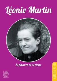 Dominique Menvielle - Léonie Martin - Si pauvre si riche.