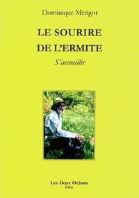 Rhonealpesinfo.fr Le sourire de l'ermite - S'accueillir Image