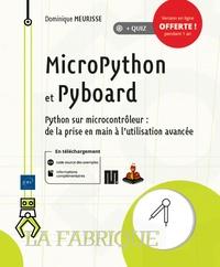 MicroPython et Pyboard- Python sur microcontrôleur : de la prise en main à l'utilisation avancée - Dominique Meurisse |