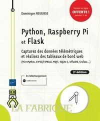 Dominique Meurisse - Python, Raspberry Pi et Flask - Capturez des données télémétriques et réalisez des tableaux de bord web.