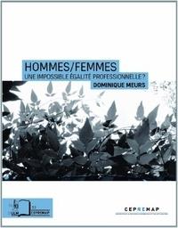 Dominique Meurs - Hommes/Femmes - Une impossible égalité professionnelle ?.