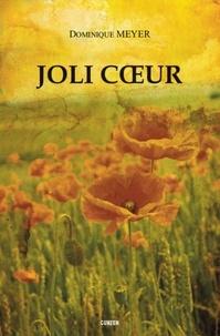 Dominique Meyer - Joli coeur.