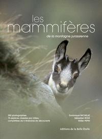 Dominique Michelat et Sébastien Roué - Les mammifères de la montagne jurassienne.
