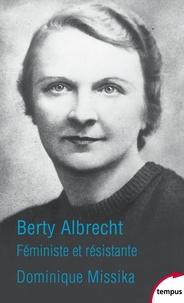 Dominique Missika - Berty Albrecht.