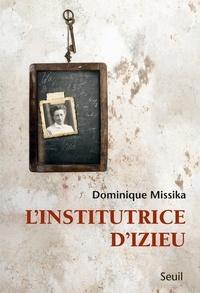 Dominique Missika - L'institutrice d'Izieu.