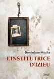 Dominique Missika - L'institutrice d'Izieu.