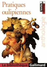 Dominique Moncond'huy - Pratiques oulipiennes.