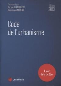 Dominique Moreno et Bernard Lamorlette - Code de l'urbanisme.