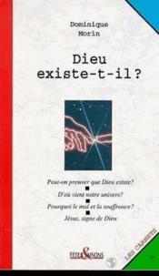 Dominique Morin - Dieu existe-t-il ?.