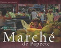 Dominique Morvan et Hinarai Rouleau - Marché de Papeete - Edition français-anglais-tahitien.