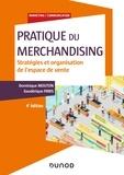 Dominique Mouton et Gaudérique Paris - Pratique du merchandising - Stratégies et organisation de l'espace de vente.