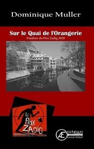 Dominique Muller - Sur le Quai de l'Orangerie.