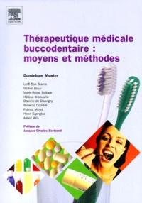 Thérapeutique médicale buccodentaire : moyens et méthodes.pdf