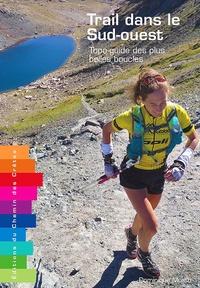Satt2018.fr Trail dans le Sud-ouest - Topo-guide des plus belles boucles Image