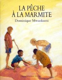 Dominique Mwankumi - La pêche à la marmite.