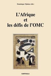 Dominique Njinkeu - L'Afrique et les défis de l'OMC.