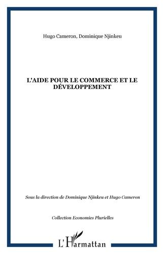 Dominique Njinkeu et Hugo Cameron - L'aide pour le Commerce et le Développement.