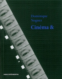 Dominique Noguez - Cinéma &.